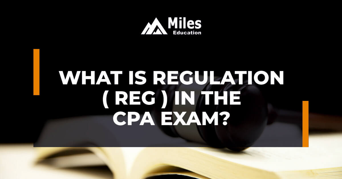 What is Regulation (REG) in the CPA exam?