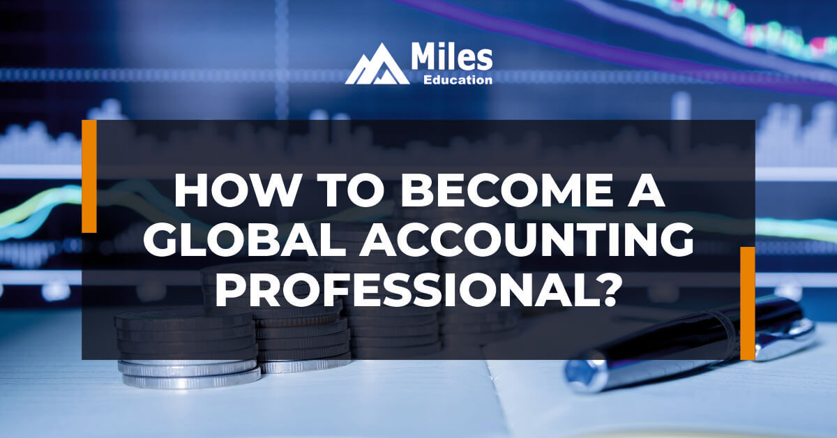 How to become a Global Accounting Professional?