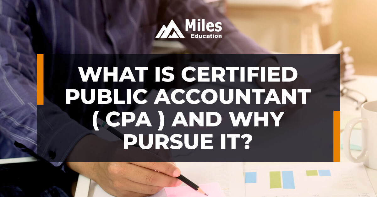 What is CPA (Certified Public Accountant) and why pursue it?