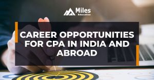 Career Opportunities For CPA In India and Abroad