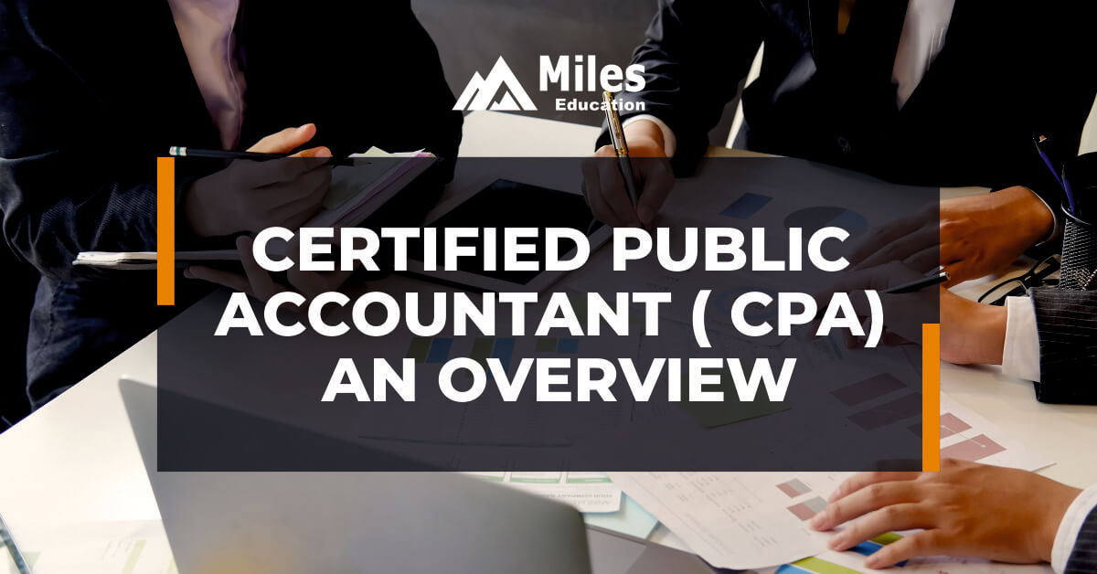 Certified Public Accountant (CPA) - An overview
