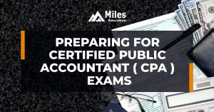 Preparing for Certified Public Accountant (CPA) exams