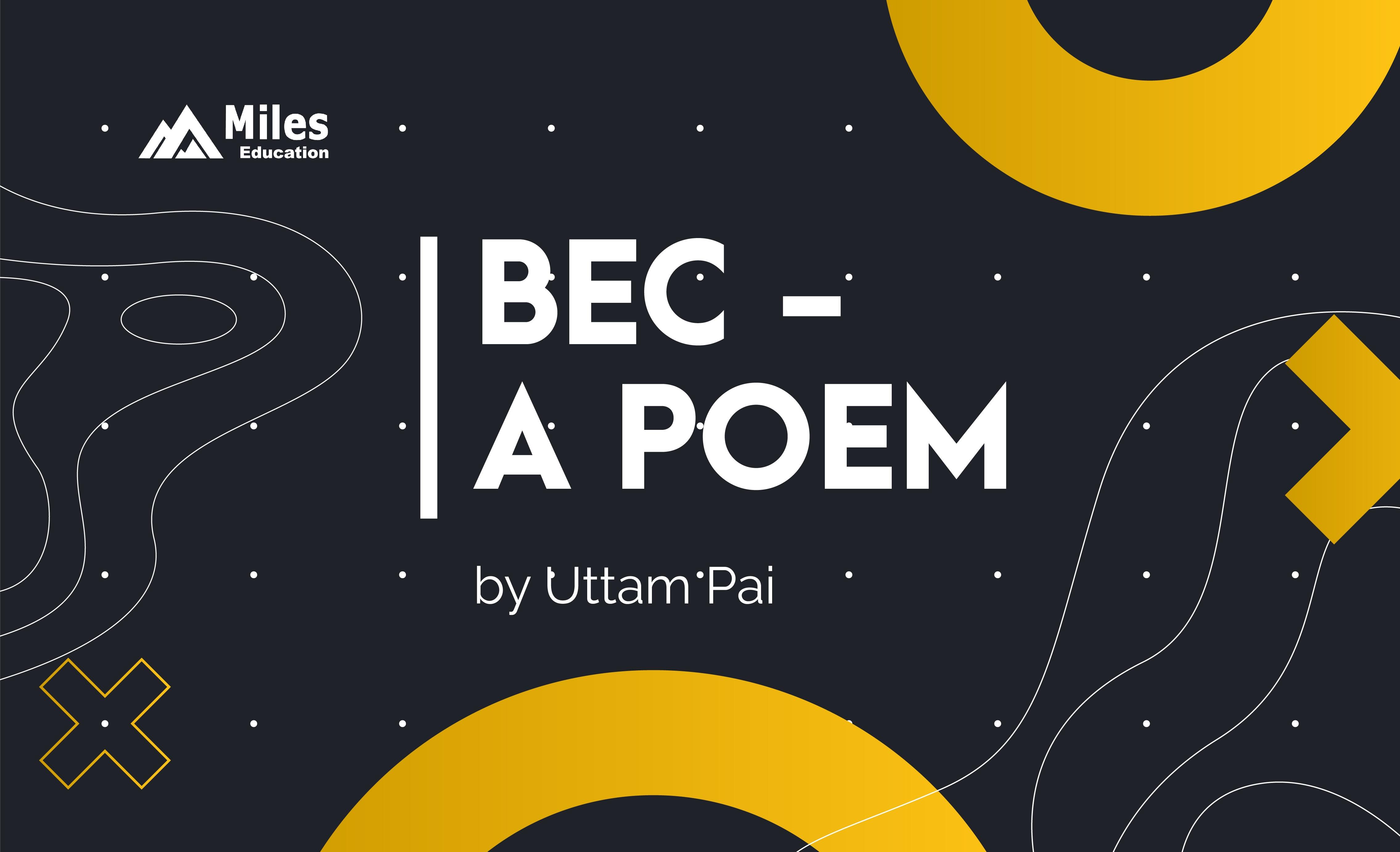 BEC a Poem