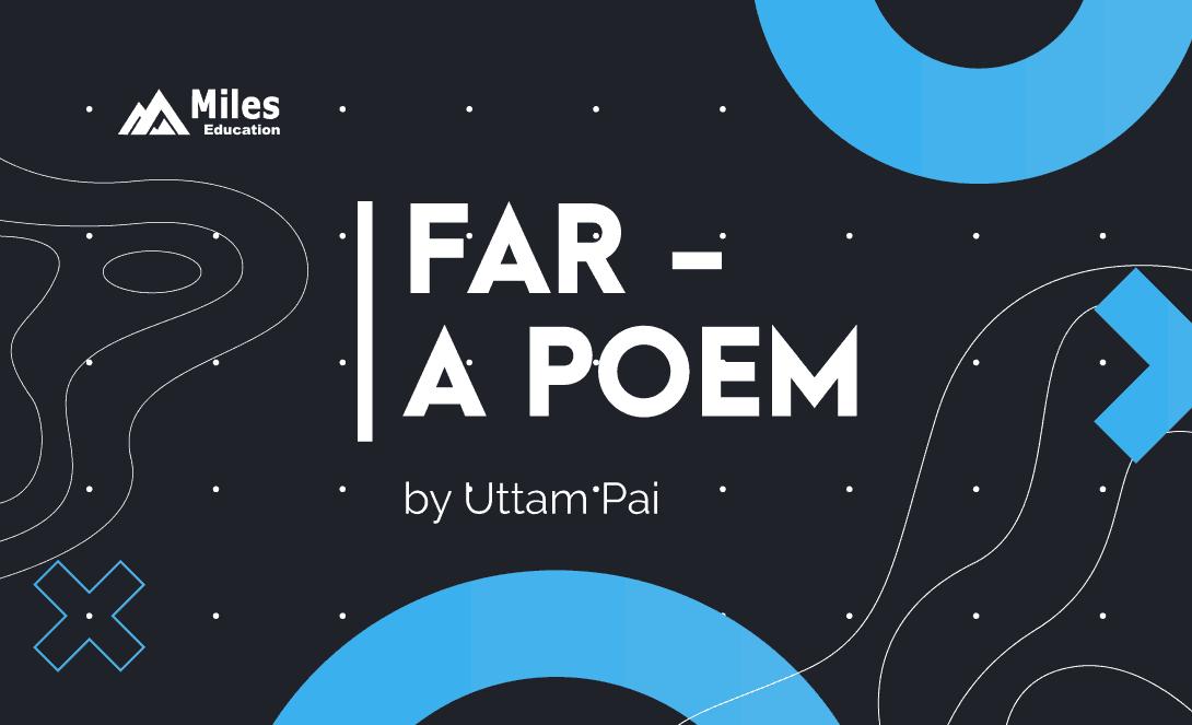 far a poem