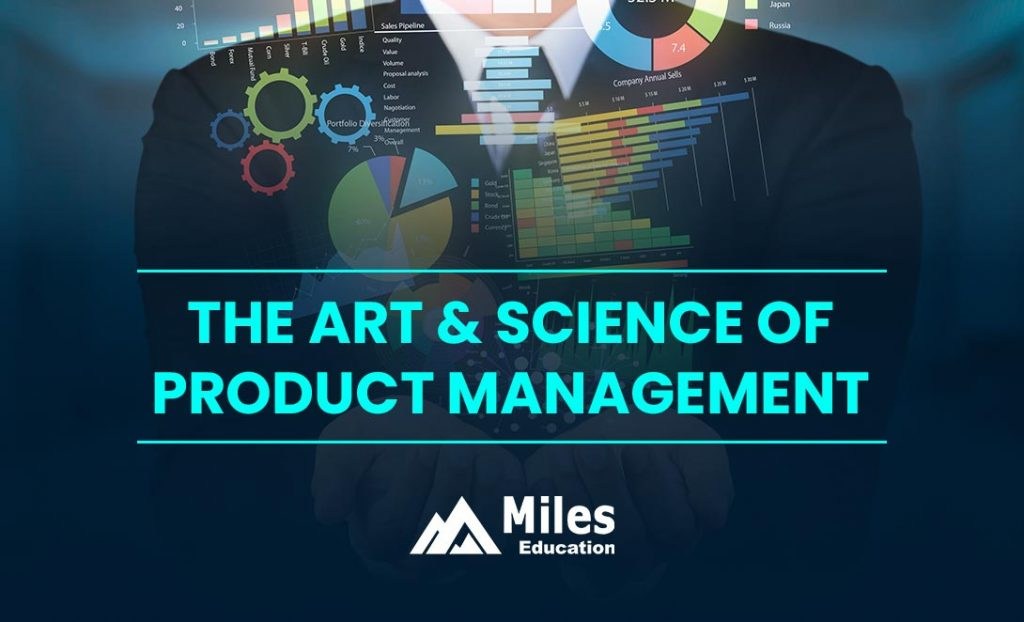 The Art and Science of Product Management