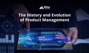 history and evolution of product management
