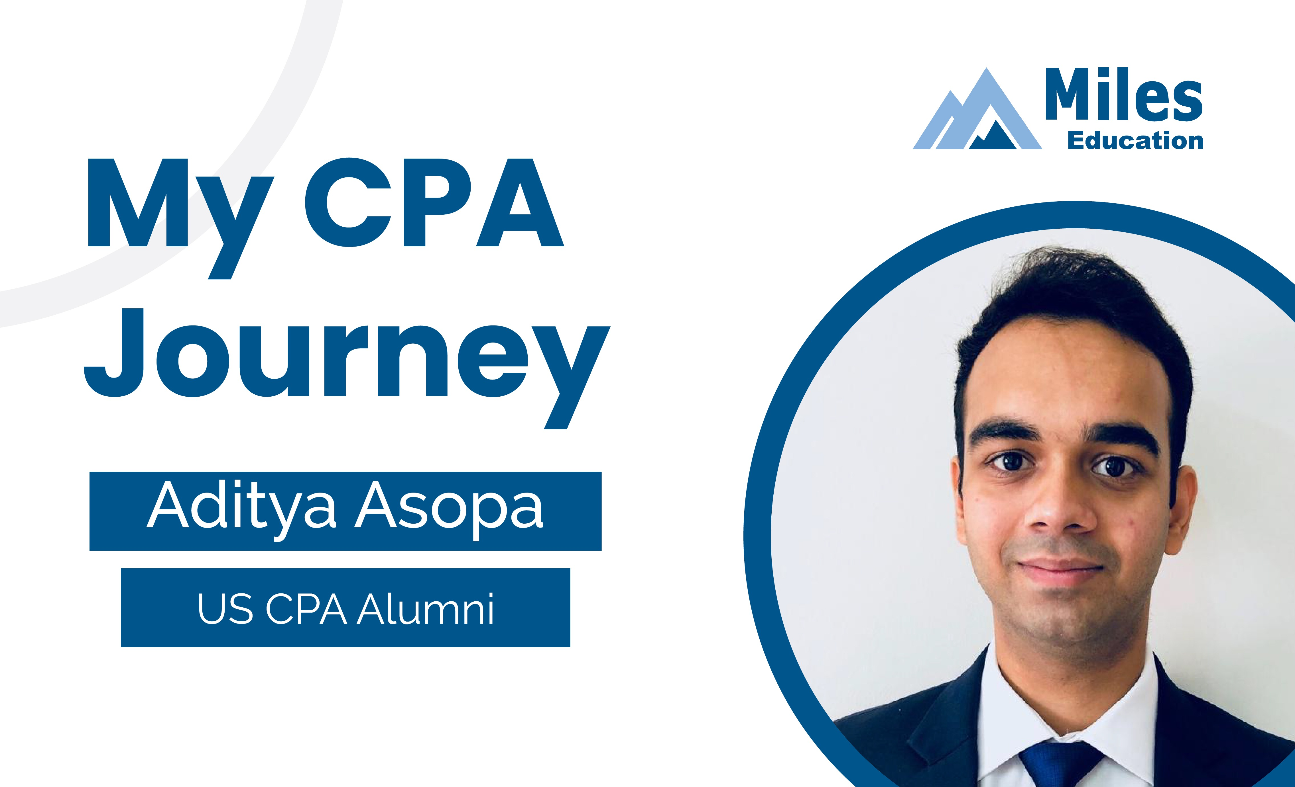 My CPA Journey Aditya Asopa
