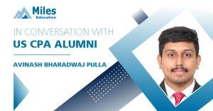In conversation with US CPA alumni – Avinash Bharadwaj Pulla