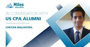 In conversation with US CPA alumni – Chetan Malhotra