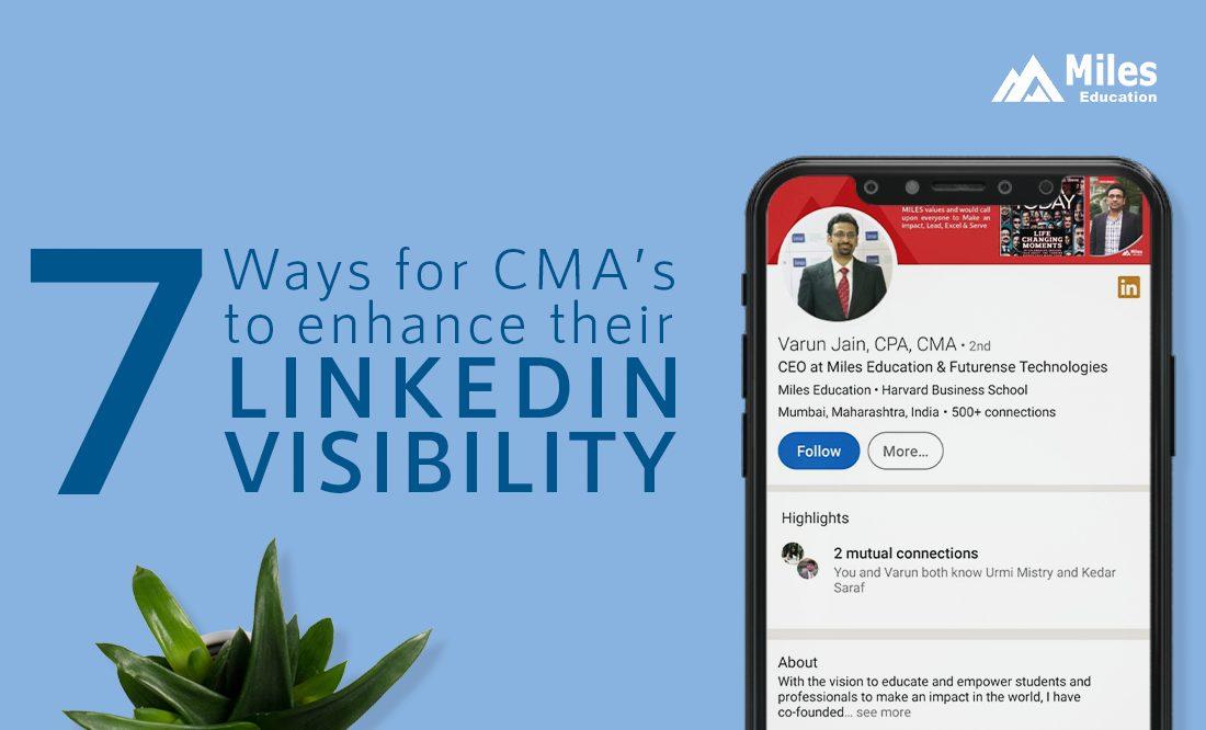 7 Ways CMAs Can Enhance Their LinkedIn Visibility