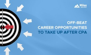 Career Prospects That You Can Take Up After CPA