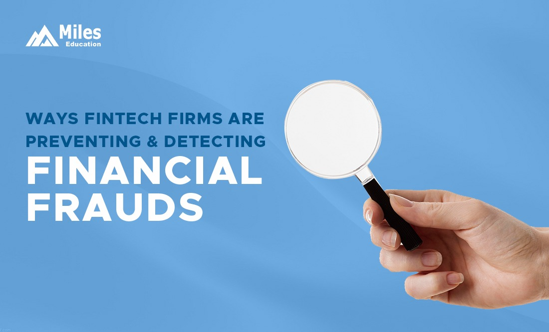 4 Ways FinTech Firms are Preventing and Detecting Financial Frauds