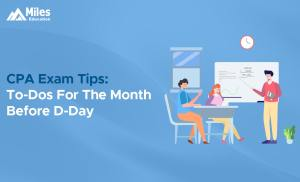 CPA Exam Tips: To-Dos For 'The' Month Before D-Day