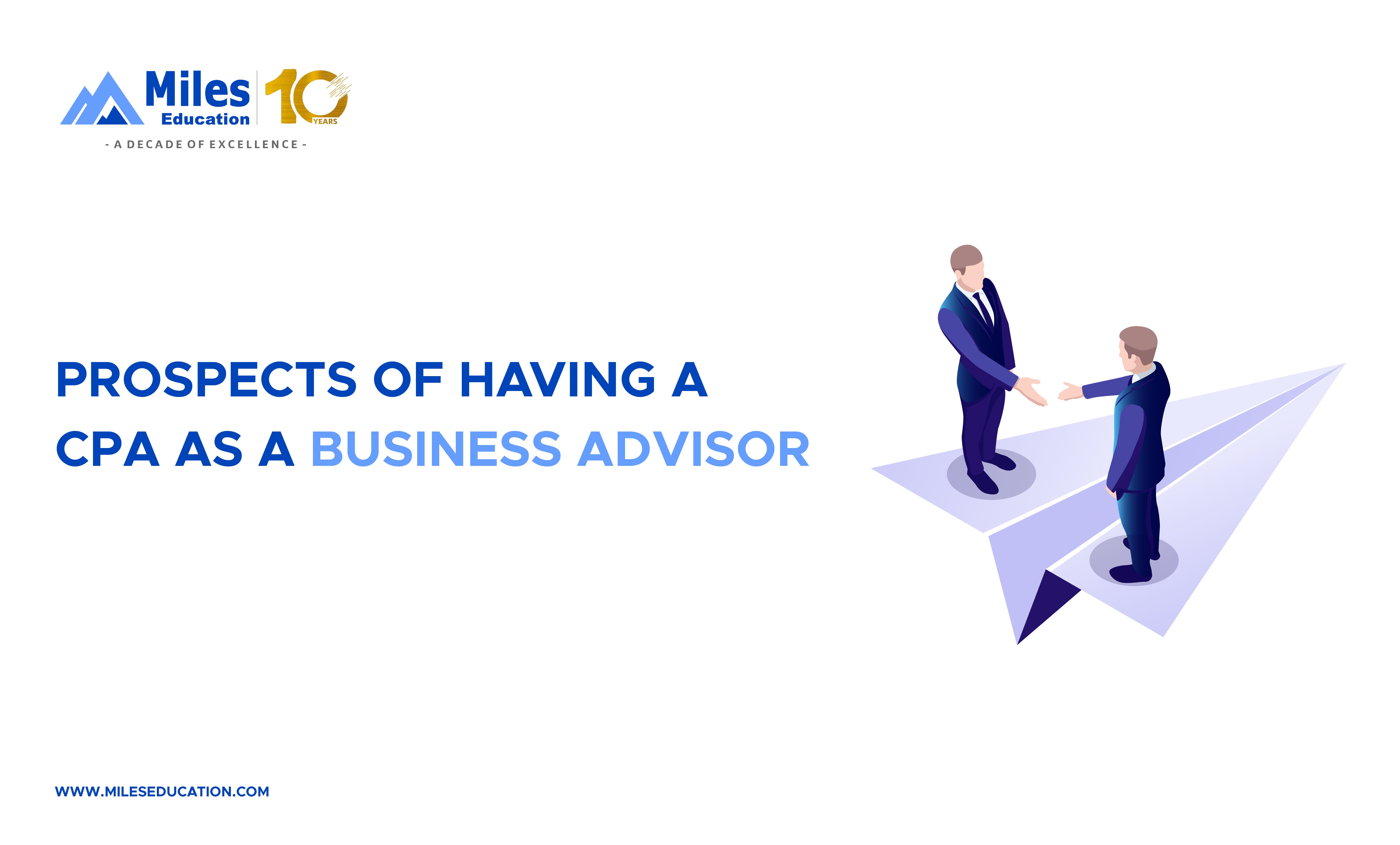 Prospects of having a CPA as a Business Advisor